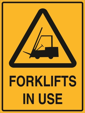 Hazard - Forklifts in Use - 450 x 600