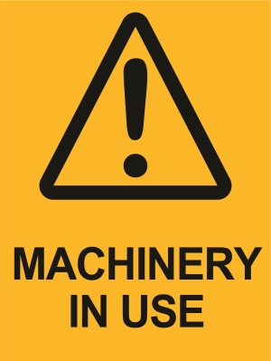 Hazard - Beware of Machinery - 450x600