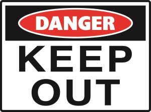 Danger - Keep Out - Metal