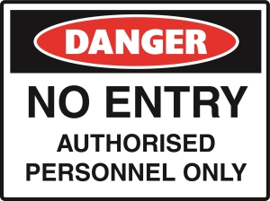 Danger - No Entry Authorised Persons Only - Metal