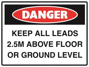 Danger - Keep All Leads 25m above Floor or Ground Level