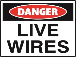 Danger - Live Wires