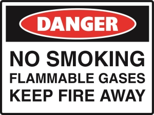 Danger - No Smoking Flammable Gas Keep Fire Away