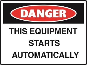 Danger - This Equipment Starts Automatically - 600x450
