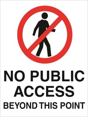 Prohibition - No Public Access