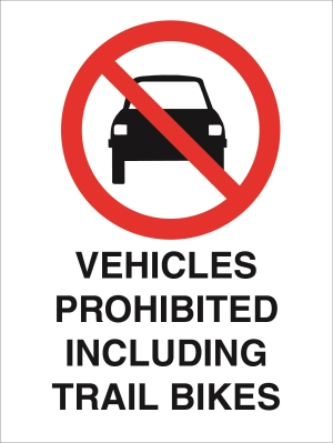 Prohibtion - Vehicles Prohibited including trail bikes - 450x600