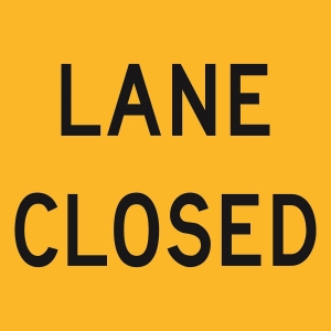 Lane Closed (Class1) 600 x 600 Corflute
