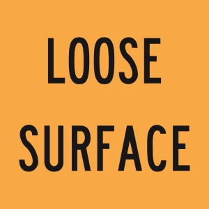 Loose Surface (text) - A Size 600x600 - Corflute - Blk/Yellow
