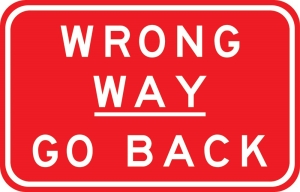 Wrong Way  - Go Back - 2300 x 1470mm