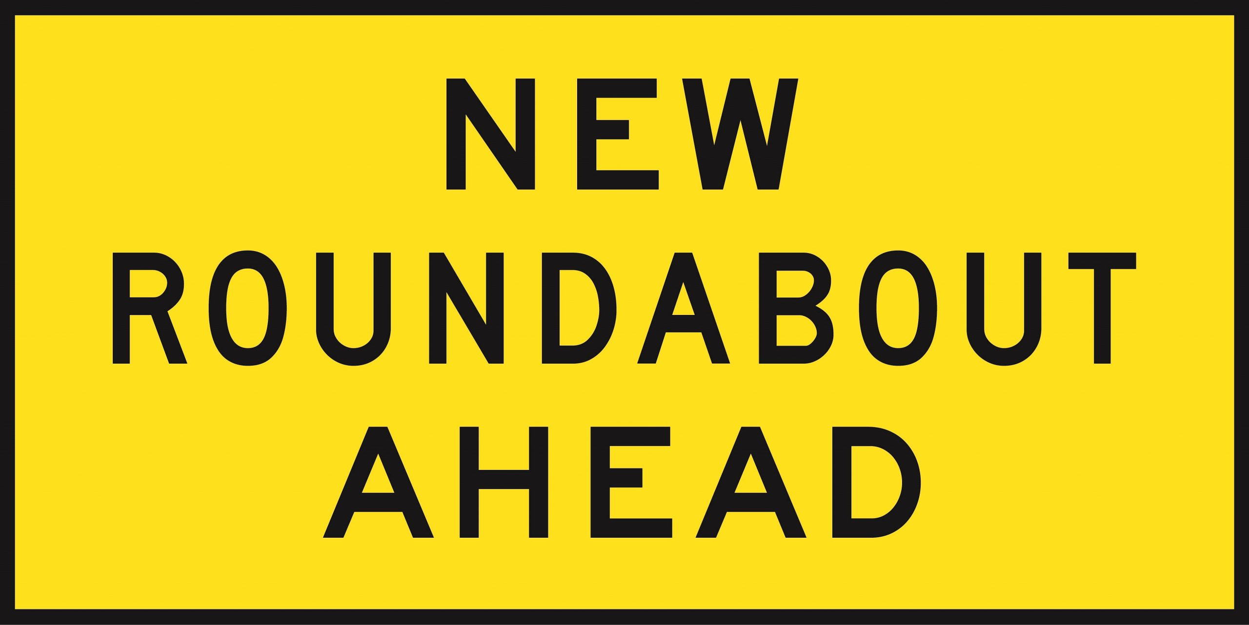 New Roundabout Ahead  1800 x 900