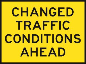 Changed Traffic Conditions Ahead (Cl1) 1200 x 900 - BEP