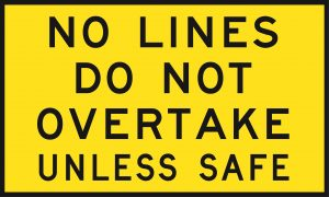 No Lines Do Not Overtake Unless Safe (Cl1) 1500 x 900 BEP